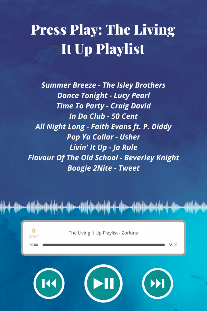 Press Play: The Living It Up Playlist