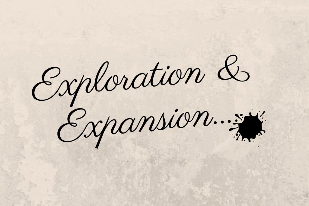 Exploration & Expansion