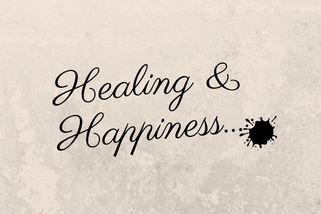 Healing & Happiness