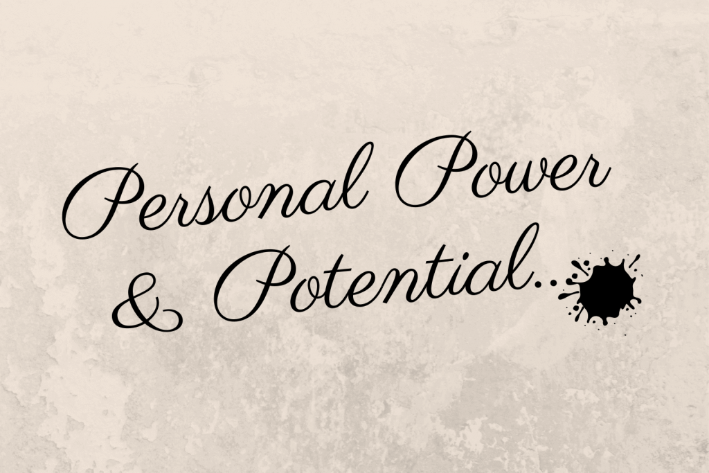 Personal Power & Potential